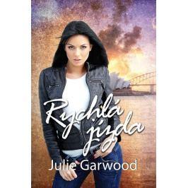 Garwood Julie: Rychlá jízda