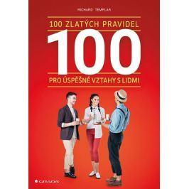Templar Richard: 100 zlatých pravidel pro úspěšné vztahy s lidmi