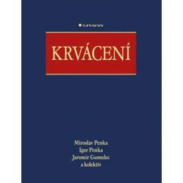 Penka Miroslav a kolektiv: Krvácení