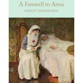 Hemingway Ernest: A Farewell To Arms