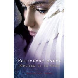 de la Cruz Melissa: Podvedený anděl