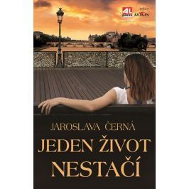 Černá Jaroslava: Jeden život nestačí