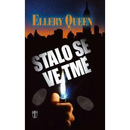 Queen Ellery: Stalo se ve tmě