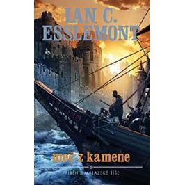 Esslemont Ian Cameron: Malazská říše - Meč z kamene