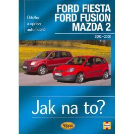 Jex R.M.: Ford Fiesta/Ford Fusion/Mazda 2 - 2002-2008 - Jak na to? - 108.
