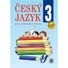 Hošnová a kolektiv Eva: Český jazyk 3 pro základní školy Slovníky, učebnice