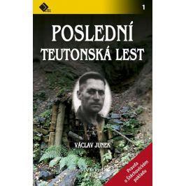 Junek Václav: Poslední teutonská lest - Pravda o štěchovickém pokladu Záhady