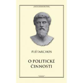 Plútarchos: O politické činnosti Historie, dějiny