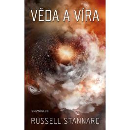 Stannard Russell: Věda a víra Záhady