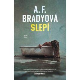 Bradyová A. F.: Slepí