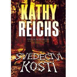 Reichs Kathy: Svědectví kostí Krimi, detektivky