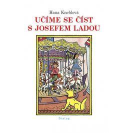 Kneblová Hana: Učíme se číst s Josefem Ladou Naučná literatura do 10 let