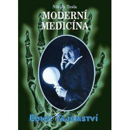 Tesla Nikola: Moderní medicína