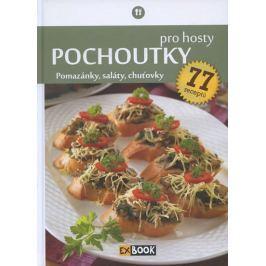 kolektiv autorů: Pochoutky pro hosty - Pomazánky, saláty, chuťovky, 77 receptů