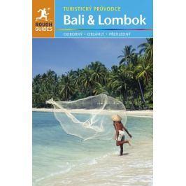 Ridoutová Lucy, Readerová Lesley: Bali a Lombok - Turistický průvodce