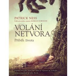 Ness Patrick: Volání netvora - Příběh života
