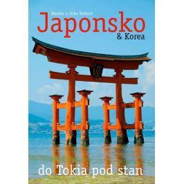 Vackovi Monika a Jirka: Japonsko & Korea – do Tokia pod stan