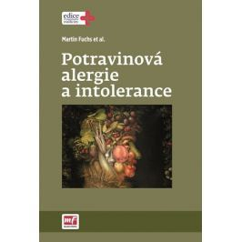 Fuchs Martin: Potravinová alergie a intolerance