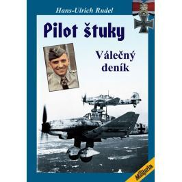 Rudel Hans-Ulrich: Pilot Štuky - Válečný deník