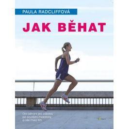 Radcliffová Paula: Jak běhat