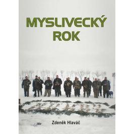 Hlaváč Zdeněk: Myslivecký rok