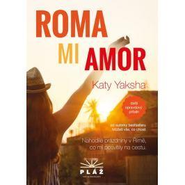 Yaksha Katy: ROMA MI AMOR - Nahodilé prázdniny v Římě, co mi posvítily na cestu