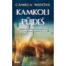 Wayová Camilla: Kamkoli půjdeš