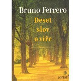 Ferrero Bruno: Deset slov o víře