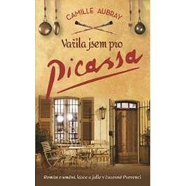 Aubray Camille: Vařila jsem pro Picassa