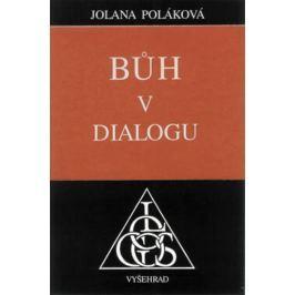 Poláková Jolana: Bůh v dialogu