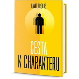 Brooks David: Cesta k charakteru