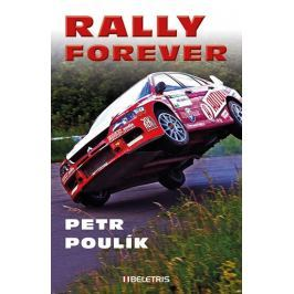 Poulík Petr: Rally forever