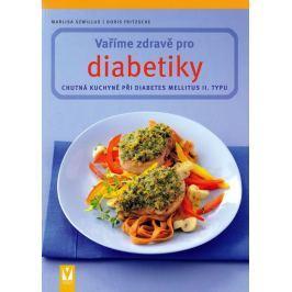 Szwillus Marlisa, Fritzsche Doris: Vaříme zdravě pro diabetiky
