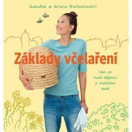 Bielmeierovi Sandra a Armin: Základy včelaření - Vše, co musí zájemci o včelaření znát