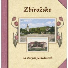 Batěk František, Hrachová Hana, Prášil P: Zbirožsko na starých pohlednicích
