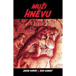 Jason Aaron, Ron Garney: Muži hněvu