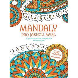Mandaly pro jasnou mysl - Inspirativní kresby k odpočinku a odreagovaní (se sadou 6 pastelek)
