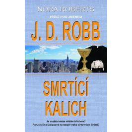 Robb J. D.: Smrtící kalich