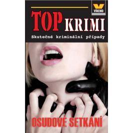 kolektiv autorů: Top krimi - Osudové setkání
