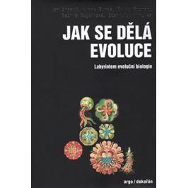 Zrzavý Jan: Jak se dělá evoluce - Labyrintem evoluční biologie