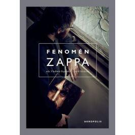 Papoušek Vladimír, Skalický David,: Fenomén Zappa