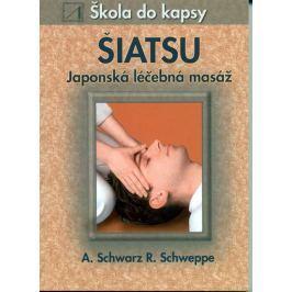 kolektiv: Šiatsu - Japonská léčebná masáž - Škola do kapsy