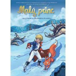 de Saint-Exupéry Antoine: Malý princ a Aškabarova planeta