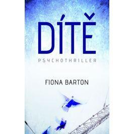 Barton Fiona: Dítě