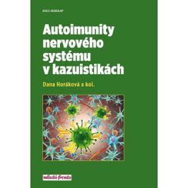 Horáková Dana: Autoimunity nervového systému v kazuistikách