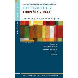 Perušičová a kolektiv Jindřiška: Diabetes mellitus a doplňky stravy