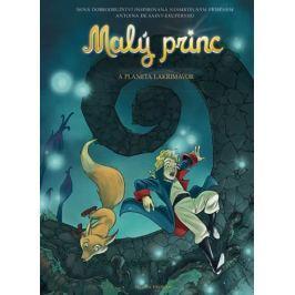 de Saint-Exupéry Antoine: Malý princ a planeta Lakrimavor