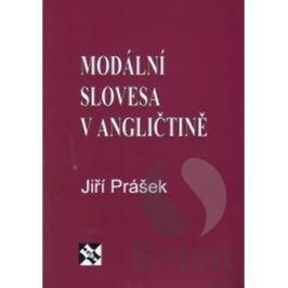 Prášek Jiří: Modální slovesa v angličtině