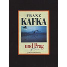 Kállay Karol: Franz Kafka und Prag