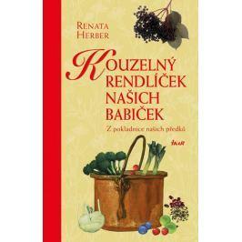 Herber Renata: Kouzelný rendlíček našich babiček - Z pokladnice našich předků